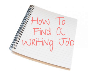 How To Find A Writing Job