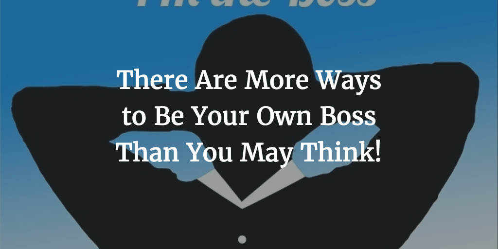ways to be-your-own-boss