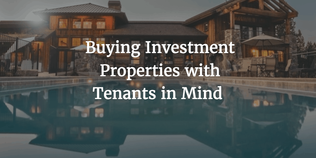 buying-investment-properties-with-tenants-in-mind